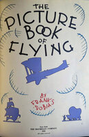 The Picture Book of Flying by DOBIAS, Frank.