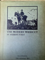 The Modern Woodcut by FURST, Herbert.