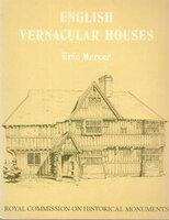 English Vernacular Houses by MERCER, Eric.
