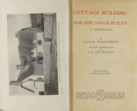Cottage Building In Cob, Pise, Chalk & Clay by WILLIAMS ELLIS, Clough.