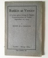 Ruskin at Venice: by [RUSKIN] LA SIZERANNE, Robert.