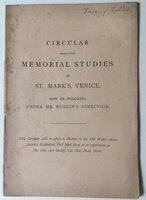 Circular respecting memorial studies of St. Mark's Venice : now in progress under Mr. Ruskin's direction by [RUSKIN]