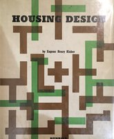 Housing Design by KLABER, Eugene Henry.