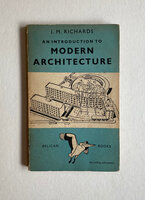 An Introduction to Modern Architecture by RICHARDS, J. M.