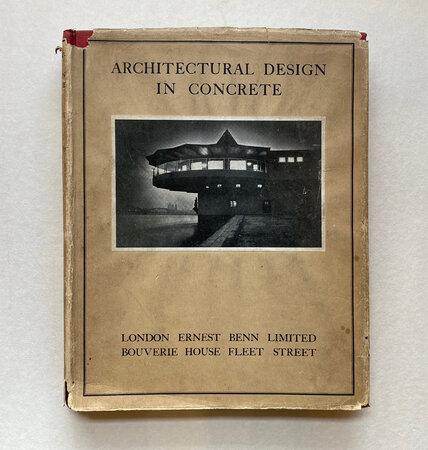 Architectural Design in Concrete by BENNETT, T.P.