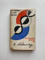 Du Cubisme a l'Art Abstrait by DELAUNAY, Robert.