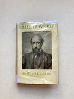 Philip Webb and his Work by LETHABY W R