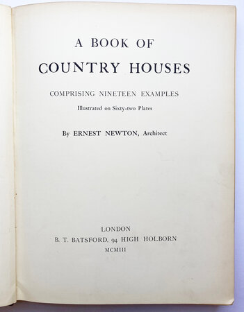 A book of Country Houses by NEWTON, Ernest.