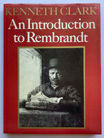 An Introduction to Rembrandt by (REMBRANDT) CLARK Kenneth