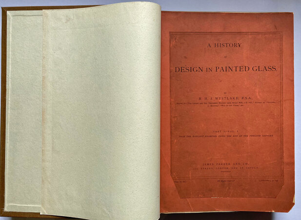 History of Design in Painted Glass by In original parts with covers bound into more recent binding WESTLAKE, N.J.H.