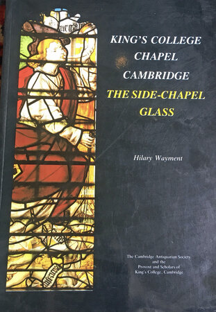 King's College Chapel Cambridge: The Side-Chapel Glass by WAYMENT Hilary