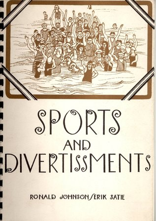 Sports and Divertissments by JOHNSON, Ronald & SATIE, Erik ( Ian Hamilton Finlay & John Furnival )