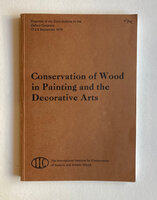 Conservation of Wood Painting and the Decorative Arts by BROMMELL N. S., MONCRIEFF Anne, SMITH Perry