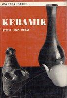 Keramik Stoff und Form by DEXEL Walter [1880-1973]