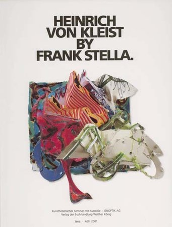 Heinrich von Kleist by Frank Stella and The Writings of Frank Stella (2 vols). by  (STELLA).