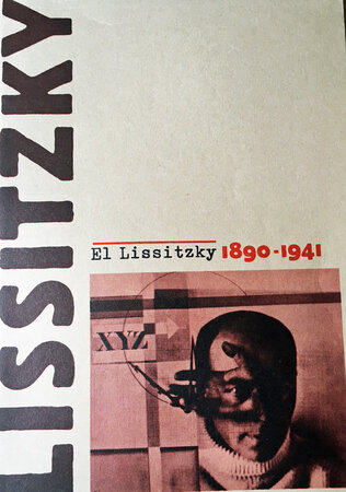 El Lissitzky 1890-1941 by (LISSITZKY) ELLIOT David [introduction]