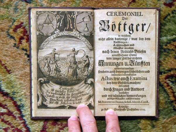 1705 CEREMONIAL RITUALS of GUILDS & TRADESMEN - CEREMONIEL DER BÖTTGER First Ed. by Fridericus Frisius (Friedrich Fries)