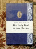 VERA SHARMA - SIGNED & INSCRIBED - EARLY BIRD & OTHER PLAYS - INDIAN WRITER 1983 by Vera Sharma
