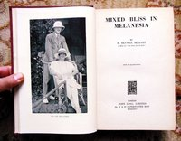 1934 R. Reynell Bellamy MIXED BLISS IN MELANESIA w/ PHOTOS & MAP First Ed. RARE by R. Reynell Bellamy