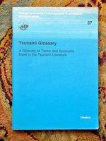 1991 TSUNAMI GLOSSARY - Terms & Acronyms Used in the Tsunami Literature UNESCO