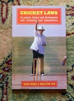 CRICKET LAWS - INDIAN CRICKET - Published in BOMBAY / MUMBAI, INDIA 1992 by RAJEN MEHRA and NAROTTAM PURI