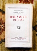 1928 LUC DURTAIN - SIGNED & INSCRIBED - HOLLYWOOD DÉPASSÉ French Novel 1st Edition by Luc Durtain
