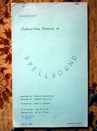 1961 HITCHCOCK SPELLBOUND - CUTTING CONTINUITY SCRIPT - From SELZNICK STUDIOS' ARCHIVES by David O. Selznick