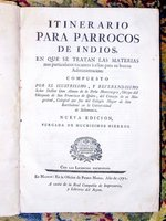 1771 INDIANS OF ECUADOR - SPANISH CONQUISTADOR PRIEST'S GUIDE for the ADMINISTRATION of NATIVE INDIANS - Obispo de Quito by SENOR DON ALONSO DE LA PEÑA MONTENEGRO, Obispo del Obispado de San Francisco de Quito