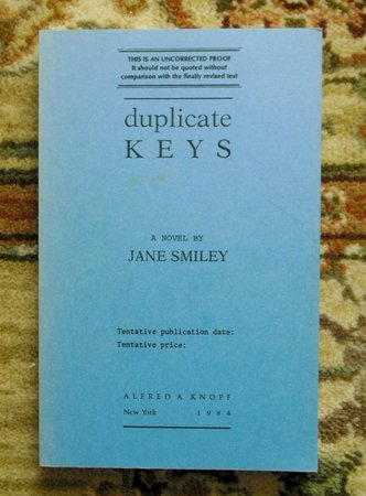 1984 JANE SMILEY - SIGNED UNCORRECTED PROOF COPY of her 3rd Book DUPLICATE KEYS - One of America's Greatest Living Authors by Jane Smiley