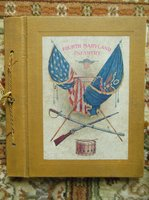 1916 FOURTH REGIMENT of INFANTRY MARYLAND NATIONAL GUARD - Association Copy RARE by W. R. Schwarz and J. T. Milligan