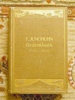 1910 FRANZ JUNGHUHN Botanist Geographer in Java GEDENKBOEK FESTSCHRIFT w/ PHOTOGRAPHIC PLATES by FRANZ JUNGHUHN