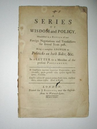 1735 WILLIAM PULTENEY, EARL OF BATH - A SERIES OF WISDOM & POLICY : REVIEW of FOREIGN NEGOTIATIONS & TRANSACTIONS for SEVERAL YEARS PAST by WILLIAM PULTENEY, EARL OF BATH