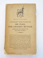 1924 Die Insel der Grossen Mutter / Island of the Great Mother ASSOCIATION COPY with SIDNEY H. SIME BOOKPLATE by Gerhart Hauptmann