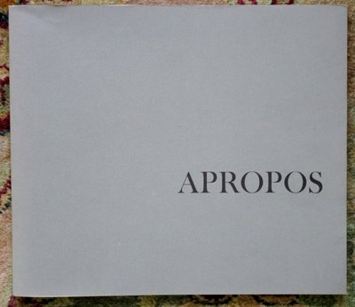 ROBERT MOTHERWELL : APROPOS Exhibit Catalog SIGNED by the ARTIST & HIS WIFE 1981 by Robert Motherwell