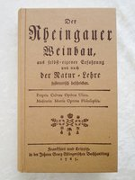 1765 RHEINGAUER WEINBAU / WINE GROWING in the GERMAN RHEINGAU REGION Facsimile 1997