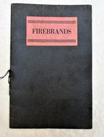 1935 FIREBRANDS : FIVE POEMS - RADICAL ANARCHIST LEFTIST AMERICAN POETRY Chapbook by JUAN ORTEGA, WILDER BENTLEY, NORMAN MACLEOD, LAWRENCE A. HARPER, FRANK ANKENBRAND JR.