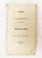 1828 SPEECH of JOHN DAVIS of MASSACHUSETTS on NEED to INCREASE IMPORT TARIFFS by John Davis