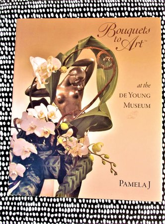 BOUQUETS TO ART : FLORAL DISPLAYS among the ART at the DE YOUNG MUSEUM San Francisco by Pamela J