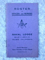NAVAL LODGE No. 87. Free and Associated Masons 1913 ROSTER of Officers and Members. Rare Secret Society MASONIC NAVAL LODGE Vallejo Mare Island Navy Shipyard California.