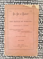 1871 THE FALL OF ENGLAND? BATTLE OF DORKING : REMINISCENCES OF A VOLUNTEER by SIR GEORGE TOMKYNS CHESNEY