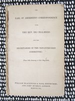 1840 EARL OF ABERDEEN'S CORRESPONDENCE w/ REV. DR CHALMERS & THE SECRETARIES OF THE NON-INTRUSION COMMITTEE by Earl of Aberdeen