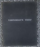 """Unproduced SCREENPLAY """"YESTERDAY'S THIEF"""" by BARRY IRA GELLER circa 1975 by Barry Ira Geller"""