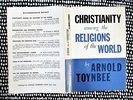 Another image of 1957 ARNOLD TOYNBEE **SIGNED & INSCRIBED NOTE OF SYMPATHY** In a First Edition CHRISTIANITY AMONG THE RELIGIONS OF THE WORLD by ARNOLD TOYNBEE