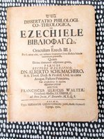 1720 BOOK OF EZEKIEL Philological & Theological BIBLICAL DISSERTATION in Latin by FRANCISCUS ULRICUS WALTER (Franz Ulrich Walter)