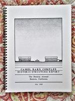 1989 RESTORATION STUDY for the BENICIA ARSENAL / CAMEL BARN COMPLEX in Benicia, California