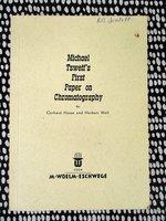 MICHAEL TSWETT / MIKHAIL TSVET His FIRST PAPER ON CHROMATOGRAPHY Inventor of ADSORPTION CHROMATOGRPHY by Michael Tswett, Mikhail Tsvet