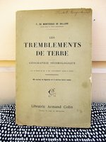 1906 LES TREMBLEMENTS DE TERRE / EARTHQUAKE GEOGRAPHY, SEISMOLOGY First Edition by F. De. Montessus De BALLORE