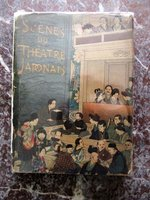 1900 JAPANESE THEATRE with 28 HAND COLORED ILLUSTRATIONS incl. 10 FULL PAGE PLATES by Dr. Karl Florenz, translator