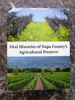 ORAL HISTORIES of NAPA COUNTY'S AGRICULTURAL PRESERVE First Ag Preserve in the United States by RUE ZIEGLER