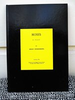 MOSES : A PLAY by ISAAC ROSENBERG English Poet & Artist KILLED in WWI in 1918 by Isaac Rosenberg